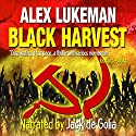 Black Harvest (The Project: Book Four) Audiobook by Alex Lukeman Narrated by Jack de Golia