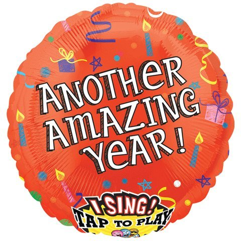 Another Amazing Year Birthday Sing-A-Tune 28 Mylar Foil Balloon history year by year