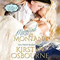 Married in Montana: At the Altar, Book 1 (       UNABRIDGED) by Kirsten Osbourne Narrated by Tiffany Williams