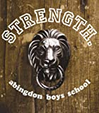 abingdon boys school「STRENGTH.」