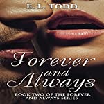 Forever and Always: Forever and Always Series, Book 2 | E. L. Todd,Kris Kendall