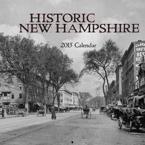 Historic New Hampshire 2015 Calendar