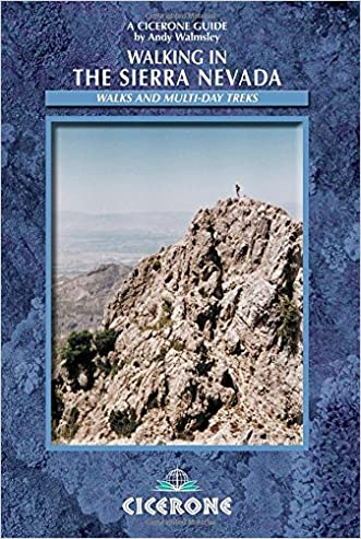 Walking in the Sierra Nevada: Walks and Multi-day Treks (Cicerone Mountain Walking)