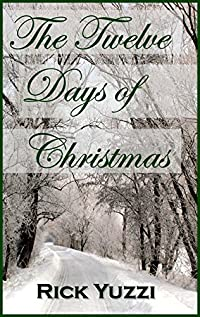 The Twelve Days Of Christmas by Rick Yuzzi ebook deal