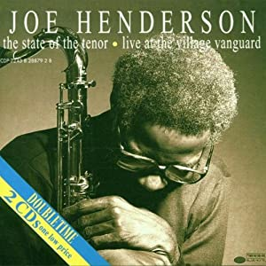 The State Of The Tenor - Live At The Village Vanguard Vol.1 & 2
