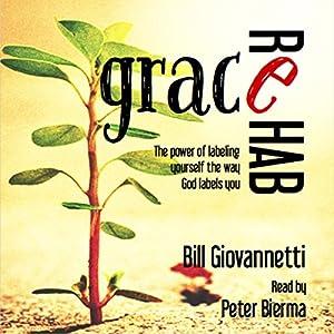 Grace Rehab Audiobook