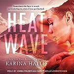 Heat Wave   Karina Halle