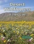 Desert Wildflowers Field Guide