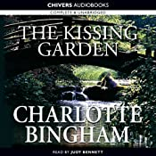 The Kissing Garden | [Charlotte Bingham]