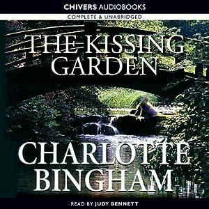 The Kissing Garden | [Charlotte Bingham]
