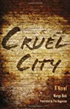 Cruel City: A Novel (Global African Voices)