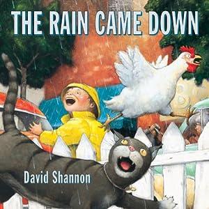 The Rain Came Down | [David Shannon]