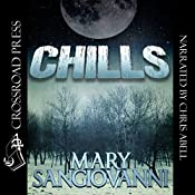 Chills | [Mary SanGiovanni]