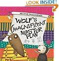 Wolf's Magnificent Master Plan