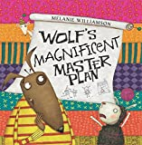 img - for Wolf's Magnificent Master Plan book / textbook / text book