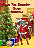 Roxie The SuperCat Saves Christmas