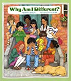 img - for Why Am I Different? (Albert Whitman Prairie Paperback) book / textbook / text book