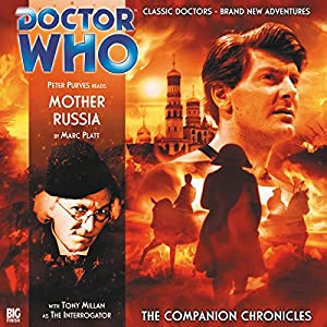 Doctor Who - The Companion Chronicles - Mother Russia Audiobook
