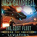 Leviathan: The Lost Fleet: Beyond the Frontier, Book 5 Audiobook by Jack Campbell Narrated by Christian Rummel