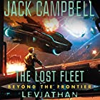 Leviathan: The Lost Fleet: Beyond the Frontier, Book 5 (       UNABRIDGED) by Jack Campbell Narrated by Christian Rummel