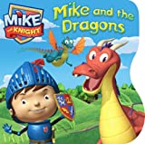 Mike and the Dragons (Mike the Knight)