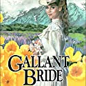 Gallant Bride: Brides of Montclair, Book 6 Audiobook by Jane Peart Narrated by Renee Raudman