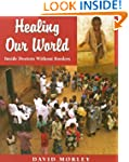 Healing Our World: Inside Doctors Wit...