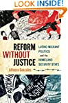 Reform Without Justice: Latino Migran...