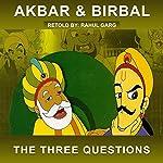 The Three Questions | Rahul Garg
