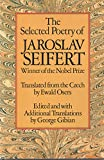 The SELECTED POETRY OF JAROSLAV SEIFERT