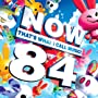 Now That's What I Call Music! 84 ~ Various Artists