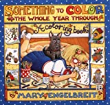 Something To Color The Whole Year Through-Engelbre (0740702025) by Engelbreit, Mary
