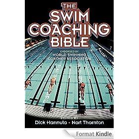 The Swim Coaching Bible, Volume I