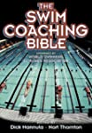 The Swim Coaching Bible, Volume I (Th...