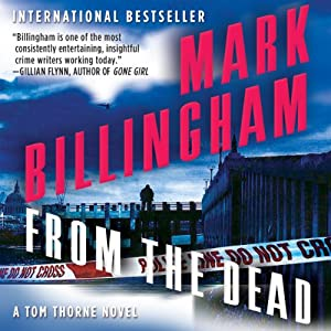 From the Dead: Thomas Thorne, Book 9 | [Mark Billingham]