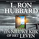 Scientology: A New Slant on Life (Dutch Edition) Audiobook by L. Ron Hubbard Narrated by  uncredited