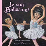 Je suis ballerine! (French Edition)
