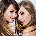 Edge of Reason: Pushing Boundaries, Book 1 Audiobook by Victoria Rhodes Narrated by Hollie Jackson