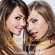 Edge of Reason: Pushing Boundaries, Book 1   Victoria Rhodes