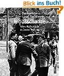 Wolfsschanze. Hitlers Machtzentrale i...
