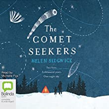 The Comet Seekers Audiobook by Helen Sedgwick Narrated by Michelle Fox