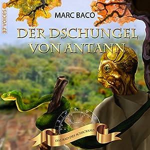 Der Dschungel von Antann (Das Rad des Schicksals 2) Hörbuch