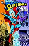 Superman: Past and Future (1401219349) by Jerry Siegel