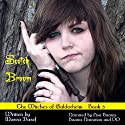 Scotch Broom: Witches of Galdorheim (Volume 3) Audiobook by Marva Dasef Narrated by Lisa Baarns