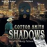 Shadows | Cotton Smith