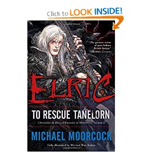 Elric: To Rescue Tanelorn (Chronicles of the Last Emperor of Melniboné, Vol. 2) by Michael Moorcock and Michael Wm. Kaluta