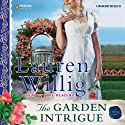 The Garden Intrigue: Pink Carnation, Book 9 (       UNABRIDGED) by Lauren Willig Narrated by Kate Reading