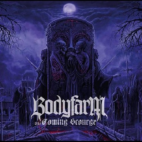 Coming Scourge by BODYFARM