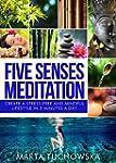 Meditation: Five Senses Meditation: C...
