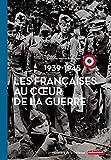 """Afficher """"Les Françaises au coeur de la Guerre"""""""